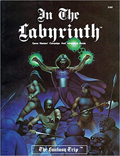 """In the Labyrinth"" - The GM's book for ""The Fantasy Trip"" RPG"